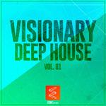 Visionary Deep House