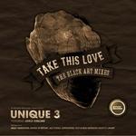 Take This Love (Black Art remixes)