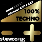 100% Techno Subwoofer Records Vol 9 (Releases 400/449)