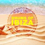 Drums Of Ibiza (Tribal House Music Grooves) Vol 1