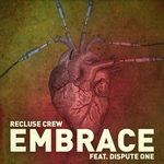 RECLUSE CREW - Embrace (Front Cover)