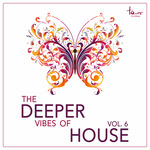 The Deeper Vibes Of House Vol 6