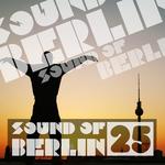 Sound Of Berlin Vol 25
