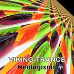 VIKING TRANCE - Neologisms (Front Cover)