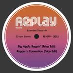 Big Apple Rappin'/Rapper's Convention (Frico Edits)