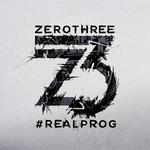 Zerothree Presents #REALPROG