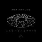 Zone 24: Axonometric EP