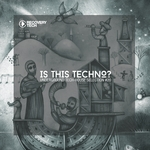 Is This Techno? Vol 20