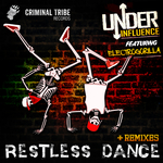 UNDER INFLUENCE/ELECTROGORILLA - Restless Dance (Front Cover)