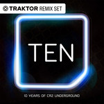 10 Years Of Cr2 Underground (Traktor Remix Sets)