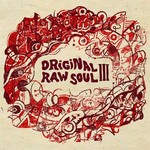 Original Raw Soul