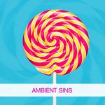 Ambient Sins