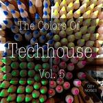 The Colours Of Techhouse Vol 5