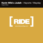 Haywire + Mayday