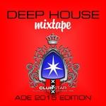 Deep House Mixtape Vol 3 (ADE 2015 Edition)