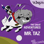 The Great Adventures Of Mr Taz