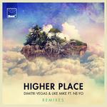 Higher Place (Remixes)