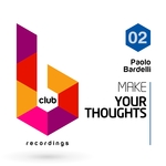 Make Your Thoughts Vol 2