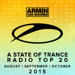 A State Of Trance Radio Top 20: August/September/October 2015
