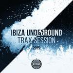 Ibiza Undeground Trax Session