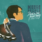 MIRROR PEOPLE - Dance The Night Away EP (Front Cover)