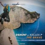 DSHUNT feat KELLEA P - The Brave (Front Cover)