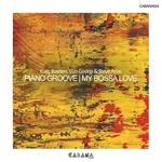 Piano Groove My Bossa Love