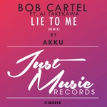 Lie To Me (Akku remix)
