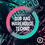 Dub & Warehouse Techno (Sample Pack WAV/APPLE)