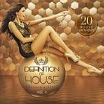 Defintion Of House Vol 1: 20 House Anthems