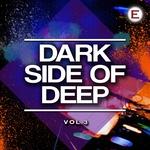 Dark Side Of Deep Vol 3