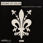 Sound Of Solar Vol 1 (Underground From Cologne)