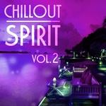 Chillout Spirit Vol 2
