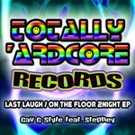 Last Laugh/On The Floor 2Night EP