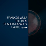The Tape (Claudia Cazacu's Haute remix)