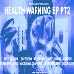 Health Warning Part 2