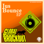 GLOBAL BROCKOUT - Jus Bounce (Front Cover)