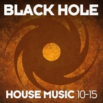 Black Hole House Music 10-15