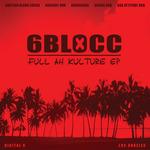 6BLOCC - Full Ah Kulture EP (Front Cover)