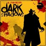 Dark Shadows (Extended Edition)