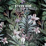 The Deeper Remixes