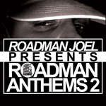 VARIOUS - Roadman Joel Presents Roadman Anthems Vol 2 (Front Cover)
