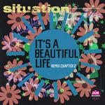It's A Beautiful Life Remix Chapter 2
