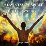 DIGITAL PSYCHOSIS - Heaviness Of Spirit (Front Cover)