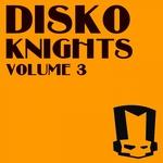 Disko Knights Vol 3