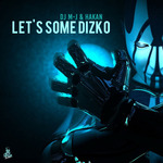 Djmj & Hakan: Let's Some Dizko