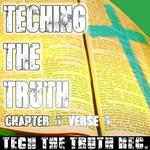 Teching The Truth Chapt 1 Verse 1
