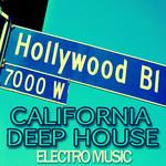 California Deep House Electro Music