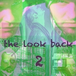 The Look Back 2