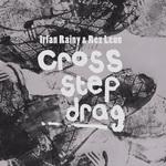 Cross/Step/Drag